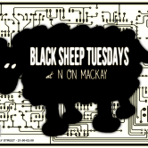 Black Sheep Tuesdays w/ COSMOZ + Mr Deraspe + Dave Growl