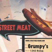 Street Meat @ Grumpy's Bar