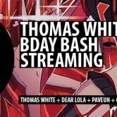 CUFT @ THOMAS WHITE BDAY STREAM